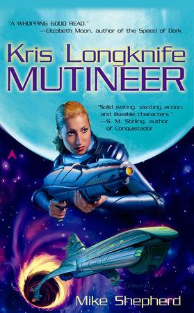 Kris Longknife: Mutineer
