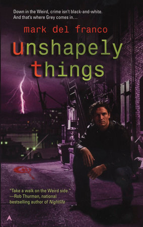 Unshapely Things by Mark Del Franco