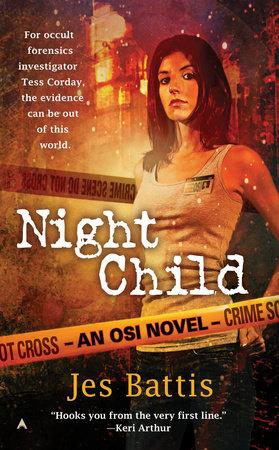 Night Child by Jes Battis