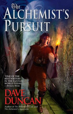 The Alchemist's Pursuit by Dave Duncan