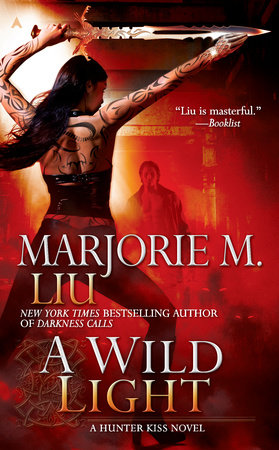 A Wild Light by Marjorie M. Liu