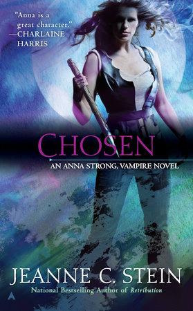 Chosen by Jeanne C. Stein