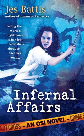 Infernal Affairs by Jes Battis