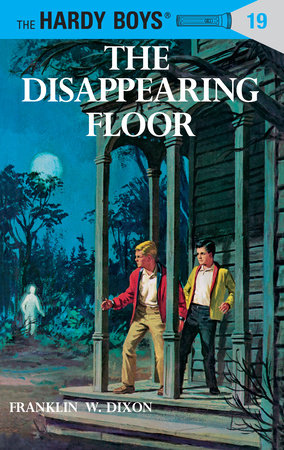 Hardy Boys 19: the Disappearing Floor by Franklin W. Dixon
