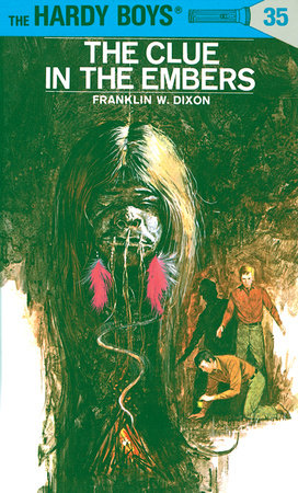 Hardy Boys 35: The Clue in the Embers by Franklin W. Dixon