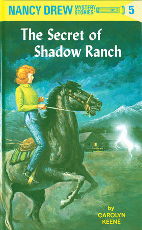 Nancy Drew 05: The Secret of Shadow Ranch