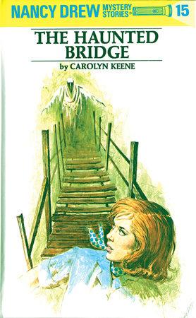 Nancy drew 15 the haunted bridge by carolyn keene nancy drew 15 the haunted bridge by carolyn keene fandeluxe Images