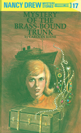 Nancy Drew 17: Mystery of the Brass-Bound Trunk