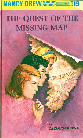 Nancy Drew 19: the Quest of the Missing Map by Carolyn Keene