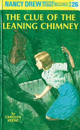 Nancy Drew 26: the Clue of the Leaning Chimney