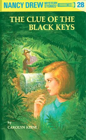 Nancy Drew 28: the Clue of the Black Keys