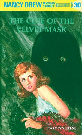 Nancy Drew 30: the Clue of the Velvet Mask
