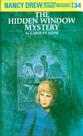 Nancy Drew 34: the Hidden Window Mystery