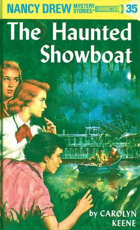 Nancy drew 35 the haunted showboat by carolyn keene nancy drew 35 the haunted showboat by carolyn keene fandeluxe Images
