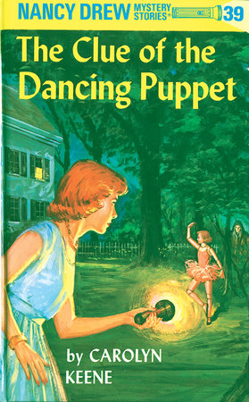 Nancy Drew 39: the Clue of the Dancing Puppet