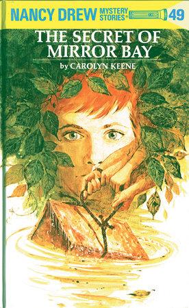 Nancy Drew 49: the Secret of Mirror Bay
