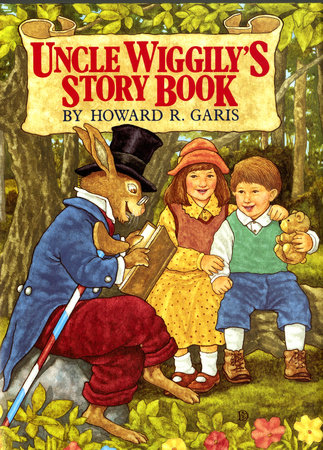 Uncle Wiggily's Story Book by Howard Garis