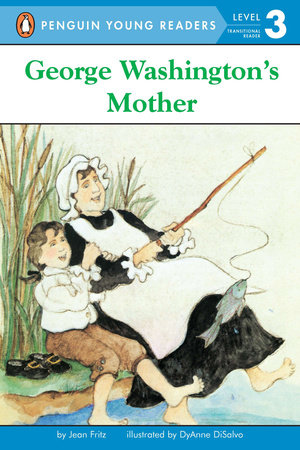 George Washington's Mother by Jean Fritz