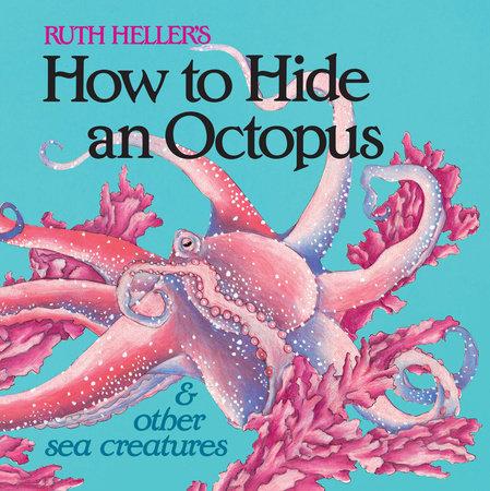 How Hide An Octopus
