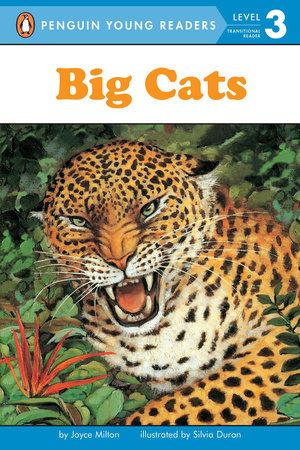 Big Cats by Joyce Milton