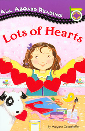 Lots of Hearts by Maryann Cocca-Leffler