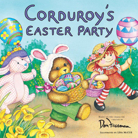 Corduroy's easter party by Don Freeman