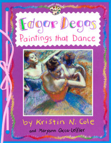 Edgar Degas: Paintings That Dance