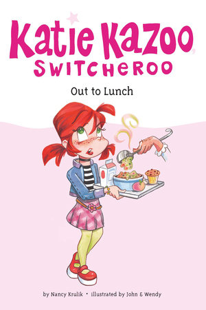 Out to Lunch #2 by Nancy Krulik; Illustrated by John and Wendy
