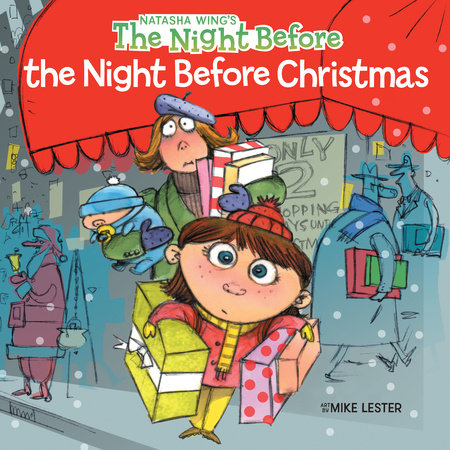 The Night Before the Night Before Christmas by Natasha Wing