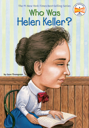 Who Was Helen Keller? by Gare Thompson and Who HQ