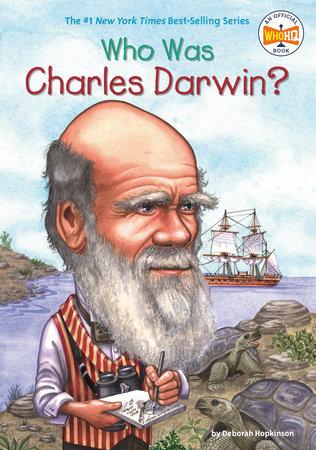Who Was Charles Darwin? by Deborah Hopkinson and Who HQ