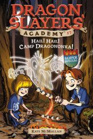 Hail! Hail! Camp Dragononka #17