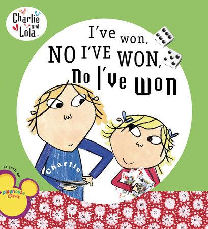 I've Won, No I've Won, No I've Won by Lauren Child