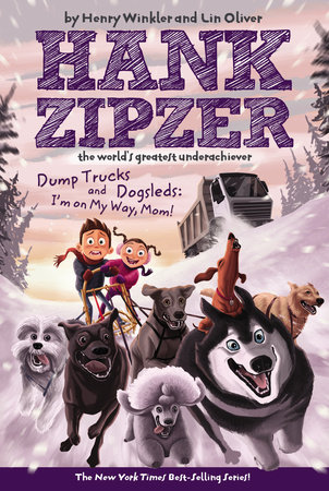 Dump Trucks and Dogsleds #16 by Henry Winkler; Illustrated by Jesse Watson