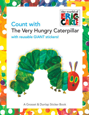 Count with the Very Hungry Caterpillar by Eric Carle