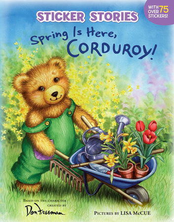 Spring Is Here, Corduroy! by Don Freeman