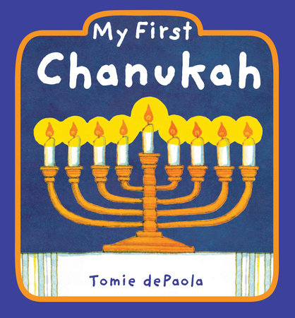 My First Chanukah by