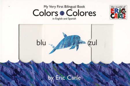 Colors/Colores by Eric Carle