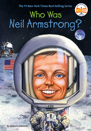Who Is Neil Armstrong? by Roberta Edwards and Who HQ