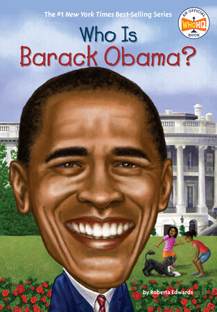 Who Is Barack Obama? by Roberta Edwards and Who HQ
