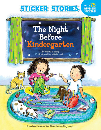 The Night Before Kindergarten (Sticker Stories) by Natasha Wing