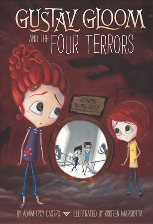 Gustav Gloom and the Four Terrors #3 by Adam-Troy Castro