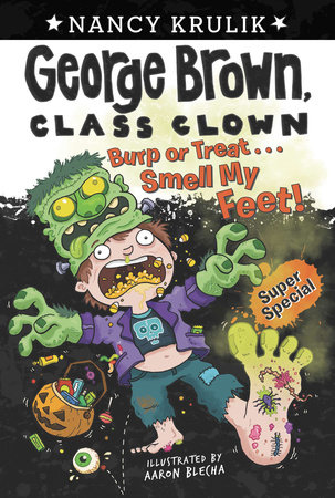 Burp or Treat . . . Smell My Feet! Super Special by Nancy Krulik