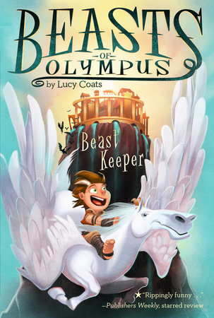 Beast Keeper #1 by Lucy Coats; Illustrated by Brett Bean