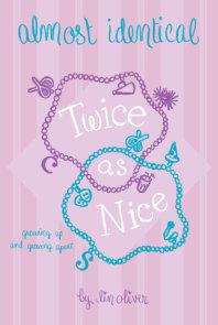 Twice As Nice #4
