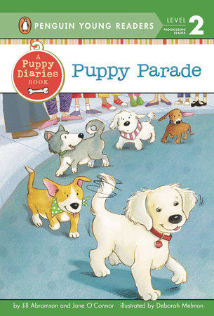 Puppy Parade by Jill Abramson and Jane O'Connor
