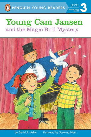 Young Cam Jansen and the  Magic Bird Mystery by David A. Adler