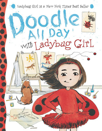 Doodle All Day with Ladybug Girl by David Soman and Jacky Davis