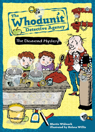The Diamond Mystery #1 by Martin Widmark; Illustrated by Helena Willis
