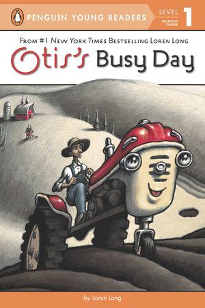 Otis's Busy Day by Loren Long